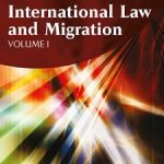 New Paper and New Book on International Migration Law by the Swiss Member of the Odysseus Network Vincent Chetail