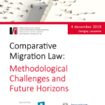 Vincent Chetail and Francesco Maiani members of the Odysseus Network for Switzerland will be presenting in Lausanne at the conference: Comparative Migration Law : Methodological Challenges and Future Horizons